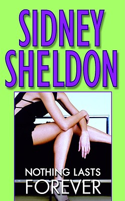 Nothing Lasts Forever By Sheldon, Sidney