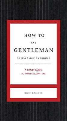 How to Be a Gentleman By Bridges, John (COR)