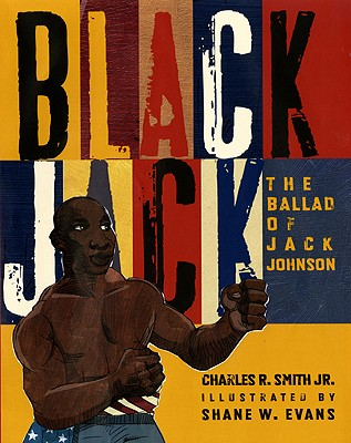 Black Jack By Smith, Charles R., Jr./ Evans, Shane W. (ILT)